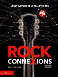Rock connexions : l'encyclopédie de la planète rock