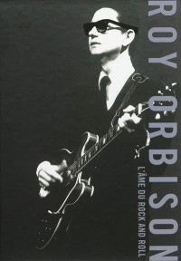Roy Orbinson : l'âme du rock and roll