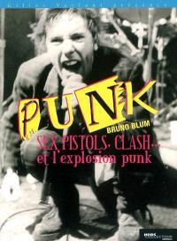 Sex Pistols, Clash et les punks