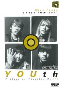 Sonic Youth : chaos imminent