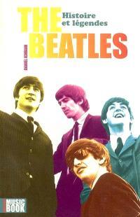 The Beatles : histoire et légendes