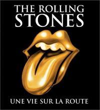The Rolling Stones : une vie sur les routes