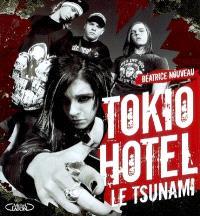Tokio Hotel : le tsunami