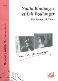 Nadia Boulanger et Lili Boulanger : témoignages et études