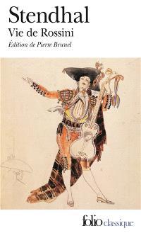 La vie de Rossini