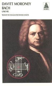 Bach, une vie