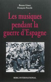 Les musiques pendant la guerre d'Espagne