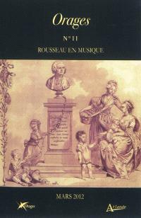 Orages. n° 11, Rousseau en musique