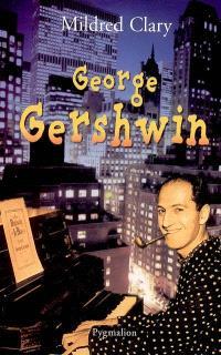 George Gershwin : une rhapsodie américaine