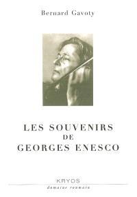 Les souvenirs de Georges Enesco