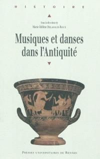 Musiques et danses dans l'Antiquité : actes du colloque international de Brest, 29-30 septembre 2006, Université de Bretagne occidentale