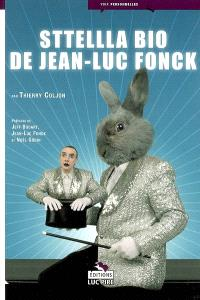 Sttellla bio de Jean-Luc Fonck