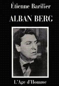 Alban Berg : essai d'interprétation