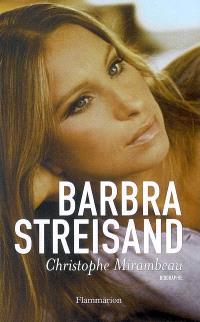 Barbra Streisand : biographie