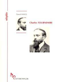 Charles Tournemire ou Le mythe de Tristan