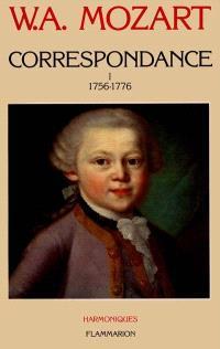 Correspondance. Volume 1, 1756-1776