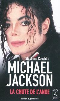 Michael Jackson : la chute de l'ange