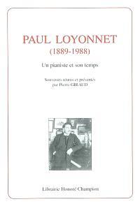 Paul Loyonnet (1889-1988) : un pianiste et son temps