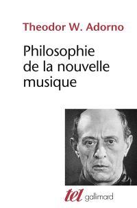 Philosophie de la nouvelle musique