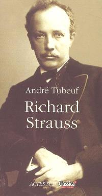 Richard Strauss ou Le voyageur et son ombre