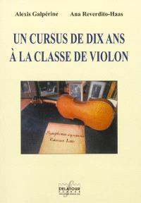 Un cursus de dix ans à la classe de violon