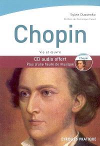 Chopin : vie et oeuvre
