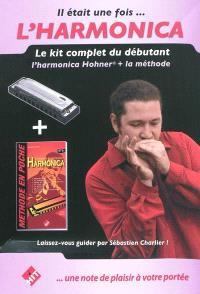 Il était une fois... l'harmonica : le kit complet du débutant