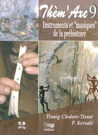 Instruments et musiques de la préhistoire