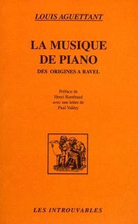 La musique de piano des origines à Ravel