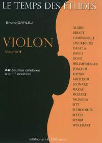 Le temps des études : violon. Volume 1, 42 études célèbres à la 1re position