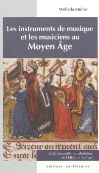 Les instruments de musique et les musiciens au Moyen Age