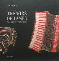 Trésors de lames : accordéons, bandonéons