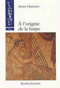 A l'origine de la harpe