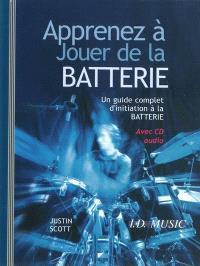 Apprenez à jouer de la batterie : un guide complet d'initiation à la batterie