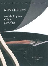 Au-delà du piano : créations pour Pleyel