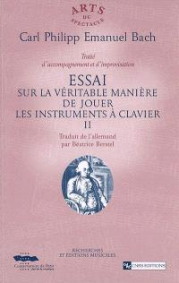 Essai sur la véritable manière de jouer les instruments à clavier. Volume 2, Traité d'accompagnement et d'improvisation