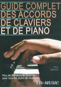 Guide complet des accords de claviers et de piano : plus de 500 accords illustrés pour tous les styles de musique