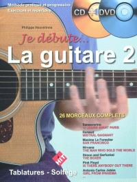 Je débute... la guitare. Volume 2