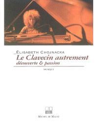 Le clavecin autrement : découverte et passion