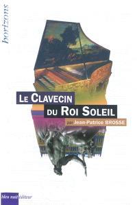 Le clavecin du Roi-Soleil