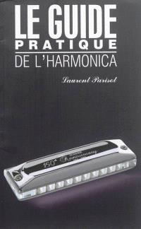 Le guide pratique de l'harmonica