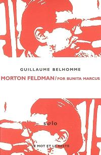 Morton Feldman : For Bunita Marcus