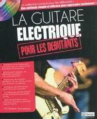 La guitare électrique pour les débutants