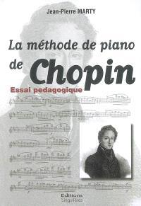 La méthode de piano de Chopin : essai pédagogique