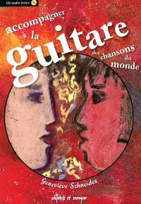 Accompagner à la guitare des chansons du monde