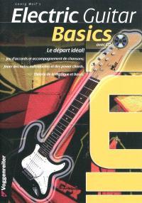 Electric guitar basics : le départ idéal !