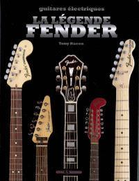 La légende Fender