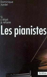 Les pianistes