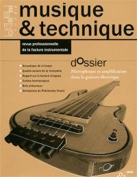 Musique & technique. n° 3, Microphones et amplification dans la guitare électrique