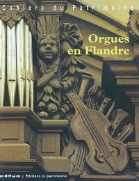 Orgues en Flandre : arrondissement de Donkerque (Nord)
